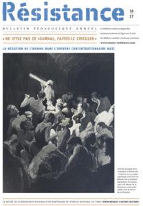 Résistance 16|17 : bulletin pédagogique annuel du Musée de la Résistance nationale