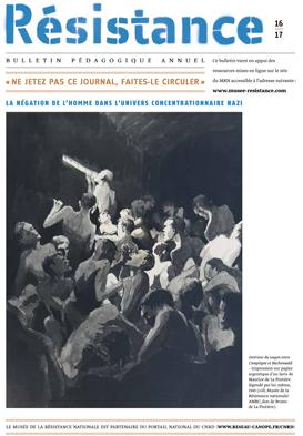 Résistance 16 17 : bulletin pédagogique annuel du Musée de la Résistance nationale