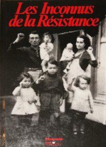 Les inconnus de la Résistance